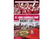 The St. Louis Cardinals Fans' Bucket List Bucket List 9SIA9JS4M09971