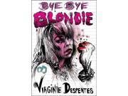 Bye Bye Blondie TRA