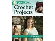 24-Hour Crochet Projects 9SIA9JS5KZ1922