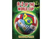 A-Z of the World Cup (World Cup Fever) 9SIA9JS6G27837