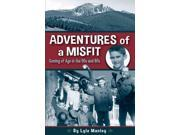 Adventures Of A Misfit