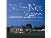 "The New Net Zero Binding: Hardcover Publisher: Chelsea Green Pub Co Publish Date: 2014/06/24 Synopsis: ""The new threshold for green building is not just low energy, it's net-zero energy"