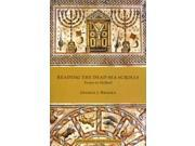 Reading the Dead Sea Scrolls Early Judaism and Its Literature 9SIV0UN4G93228
