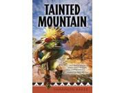 Tainted Mountain Nora Abbott Mysteries 1