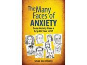 The Many Faces of Anxiety Stocker, Susan Rau