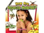 How Are Insects Helpful? Insects Close-up