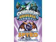 Spyro Versus the Mega Monsters (Skylanders Universe) Publisher: Penguin Group USA Publish Date: 1/10/2013 Language: ENGLISH Pages: 156 Weight: 0.48 ISBN-13: 9780448463551 Dewey: [Fic]