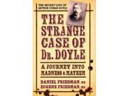 Strange Case of Dr. Doyle Friedman, Daniel, M.D./ Friedman, Eugene, M.d.