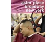 Nicolaus Schmidt (german): Astor Place, Broadway, New York, A Universe Of Hairdressers / Ein Universum Der Friseure