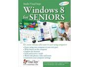 Windows 8 for Seniors: For Senior Citizens Who Want to Start Using Computers