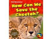 How Can We Save the Cheetah?: A Problem and Solution Text (Heinemann First Library)