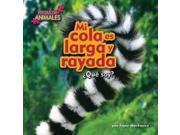 Mi Cola Es Larga Y Rayada / My Tail Is Long And Striped Pistas De Animales