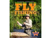 Fly Fishing Outdoor Adventures Binding: Library Publisher: Bellwether Media Publish Date: 2012/08/01 Synopsis: Introduces fly fishing, discussing the equipment, finding a good place and when to fish, and how to cast the line