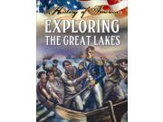 Exploring the Great Lakes (History of America) 9SIA9UT3YA5401