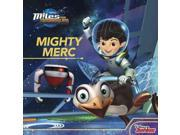 Miles from Tomorrowland and Mighty Merc 9SIAA9C3WR0293