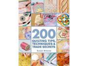 200 Quilting Tips, Techniques & Trade Secrets 1 Original Briscoe, Susan
