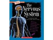 The Nervous System True Books Reprint