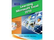 Learning Microsoft Office Excel 2010 SPI PAP/CD Bucki, Lisa/ Murray, Katherine/ Parrish, Christy/ Whempen, Faithe