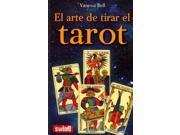 El arte de tirar el tarot / The Art of Reading the Tarot Bell, Vanessa