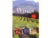 The Essential Guide to South African Wines REV UPD Binding: Paperback Publisher: Independent Pub Group Publish Date: 2009/09/25 Language: ENGLISH Pages: 256 Dimensions: 9.00 x 6.00 x 1.00 Weight: 1.45 ISBN-13: 9780980274233