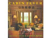 Cabin Fever Binding: Hardcover Publisher: Simon & Schuster Publish Date: 1998/09/01 Synopsis: Including more than 225 full-color photographs, this guide displays the inner and outer appeal of rustic American home design, in everything from actual home architecture to the furniture found in the popular catalogs of companies such as L