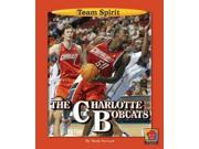"The Charlotte Bobcats Team Spirit Binding: Library Publisher: Norwood House Pr Publish Date: 2007/08/30 Synopsis: ""Presents the history, accomplishments and key personalities of the Charlotte Bobcats basketball team"