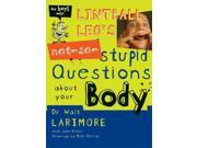 Lintball Leo's Not-So-Stupid Questions About Your Body 2:52