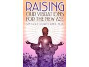 Raising Your Vibration for the New Age 9SIA9UT3XJ8835