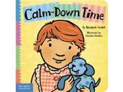 Calm-Down Time Toddler Tools BRDBK Binding: Hardcover Publisher: Free Spirit Pub Publish Date: 2010/05/01 Synopsis: Simple text and illustrations explain to young children how to calm down