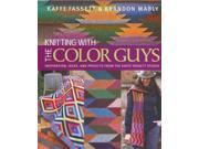 Knitting with the Color Guys: Inspiration, Ideas, and Projects from the Kaffe Fassett Studio 9SIV0UN4FG5027