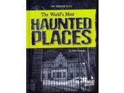 The World's Most Haunted Places (Edge Books) 9SIV0UN4FH6796