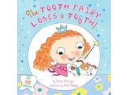The Tooth Fairy Loses a Tooth! 9SIV0UN4FR7022
