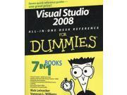 Visual Studio 2008 All-In-One Desk Reference For Dummies For Dummies PAP/PSC Leinecker, Rick/ Williams, Vanessa L.