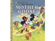 Mother Goose Little Golden Books Binding: Hardcover Publisher: Random House Childrens Books Publish Date: 2005/01/11 Synopsis: Offers selected Mother Goose rhymes illustrated with artwork from the Disney publishing archives, including Donald Duck as Humpty Dumpty and Mickey and Minnie as Jack and Jill