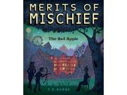 The Bad Apple Merits Of Mischief