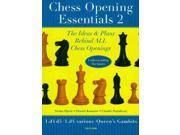 Chess Opening Essentials Chess Opening Essentials Volume: 2 Binding: Paperback Publisher: Natl Book Network Publish Date: 2009/05/29 Language: ENGLISH Pages: 288 Dimensions: 9.50 x 6.75 x 1.00 Weight: 1.50