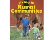 Living in Rural Communities First Step Nonfiction: Communities