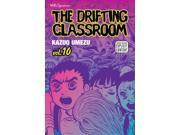 The Drifting Classroom 10 (The Drifting Classroom)