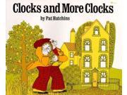 Clocks and More Clocks