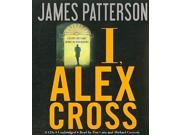 I, Alex Cross Alex Cross Unabridged 9SIV0UN4G78405