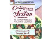 Cooking With Seitan Jacobs, Barbara/ Jacobs, Leonard