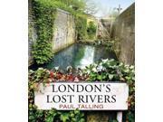 London's Lost Rivers 9SIV0UN4GV1328