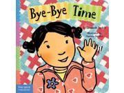 Bye-bye Time Toddler Tools Series Brdbk