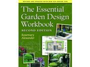 The Essential Garden Design Workbook: Revised and Updated With New Eco-design Tips