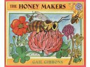 The Honey Makers Reprint Binding: Paperback Publisher: Harpercollins Childrens Books Publish Date: 2000/04/01 Synopsis: Covers the physical structure of honeybees and how they live in colonies, as well as how they produce honey and are managed by beekeepers