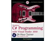Stephens' C# Programming with Visual Studio 2010 24-Hour Trainer PAP/DVDR Stephens, Rod