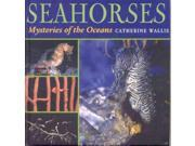 Seahorses: Mysteries of the Oceans 9SIA9UT3XU5441