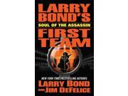 Soul Of The Assassin Larry Bond's First Team Reprint