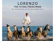Lorenzo Dessagne, Luisina/ Luego, Robin Hasta (Photographer)/ Lhermitte, Thierry (Foreward By)/ Hogg, Carol (Translator)
