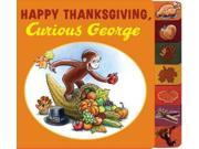 Happy Thanksgiving, Curious George (Curious George) 9SIV0UN4FP4112